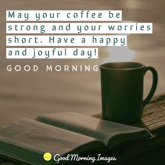 Coffee starts day
