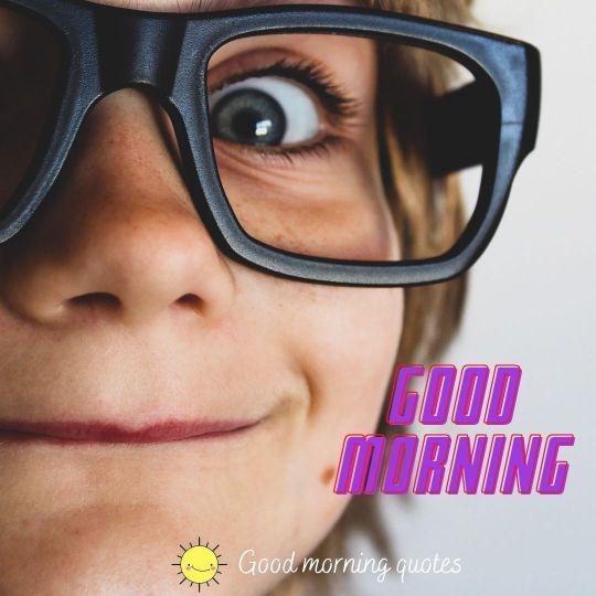 sarcastic good morning