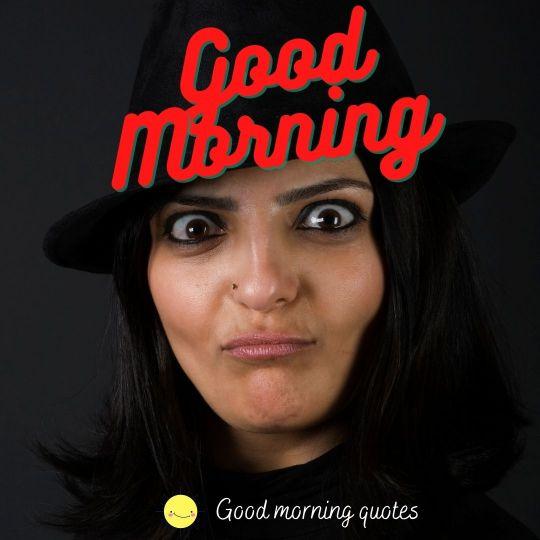 good morning pics funny