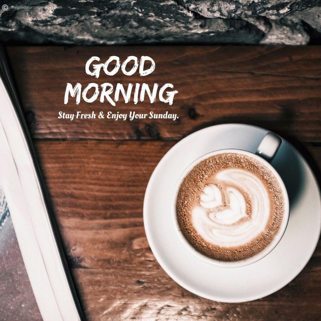 Good Morning Sunday Photos coffee