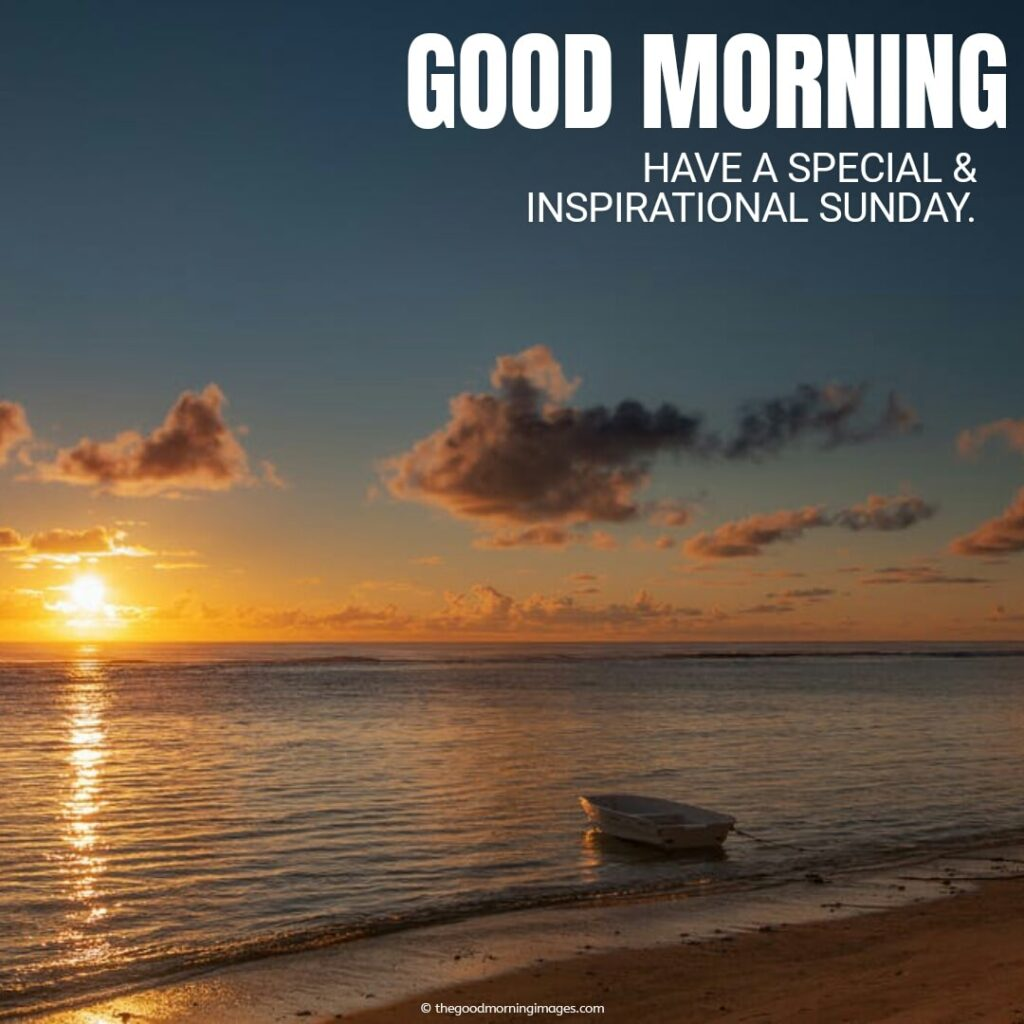 Have a Special & Inspirational Sunday