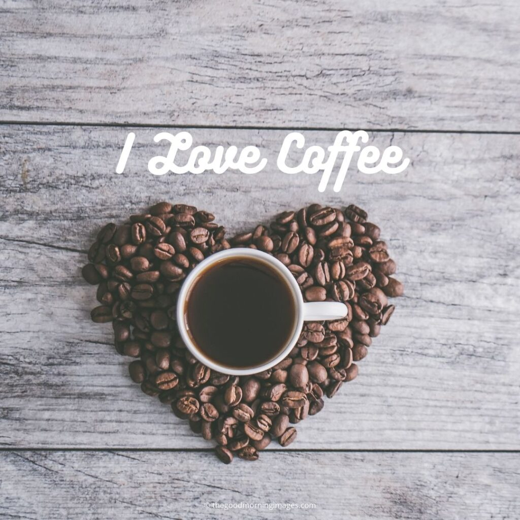 I love coffee images