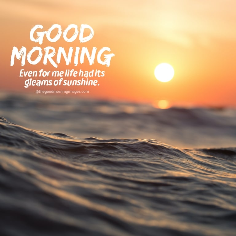Good morning wishes with sunrise images
