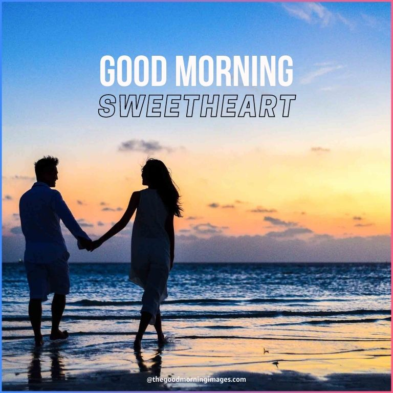 Good Morning Sweetheart beach Images