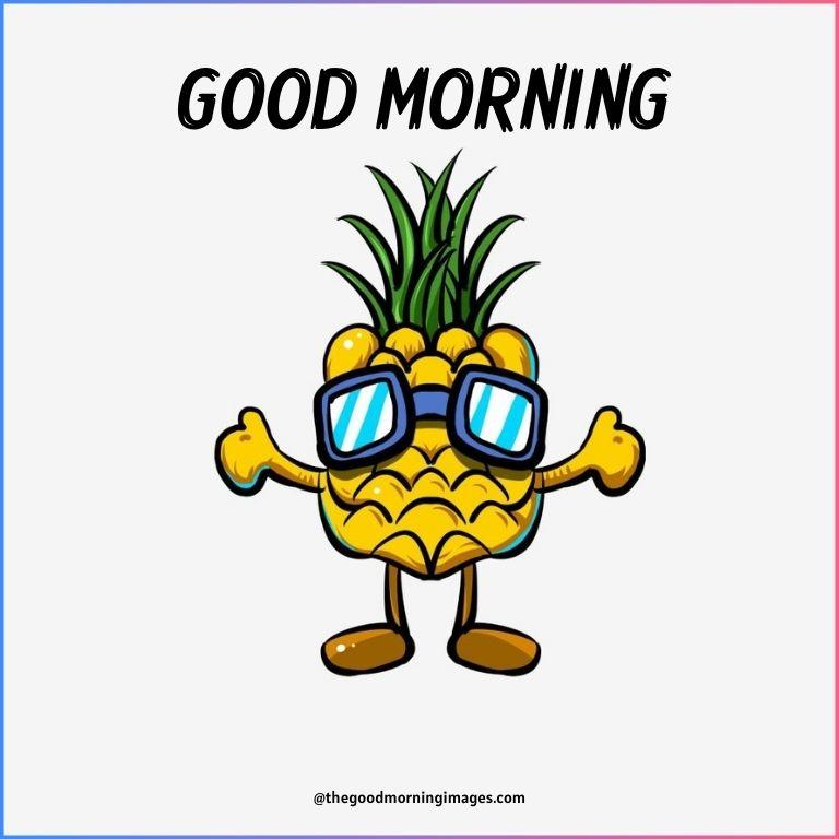 good morning cartoon pineapple images