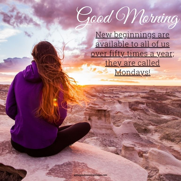 Good morning Monday quotes images
