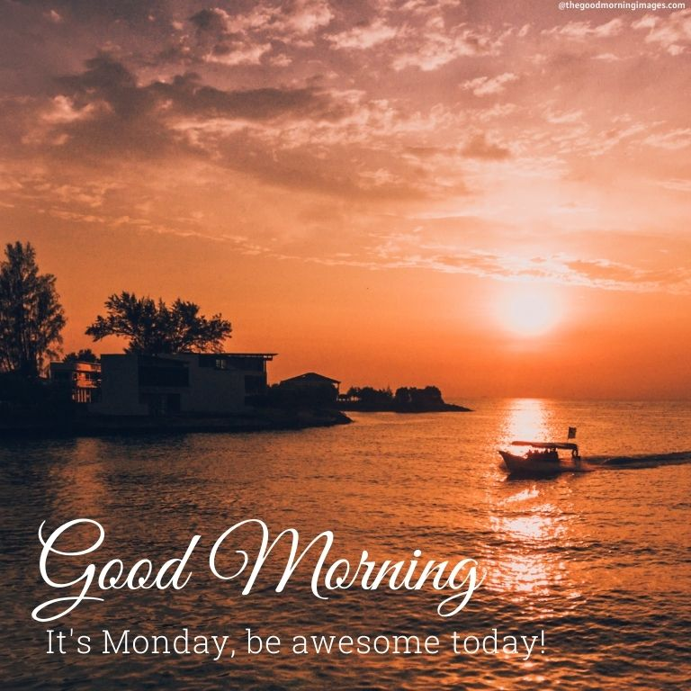 It's Monday Dear, be awesome Today.