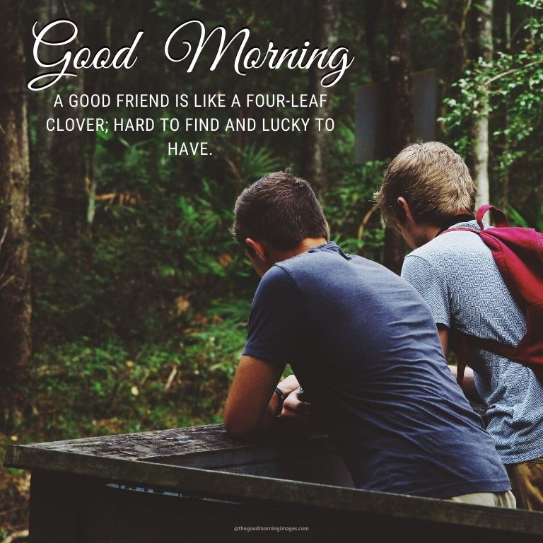 good morning images for friends with quotes