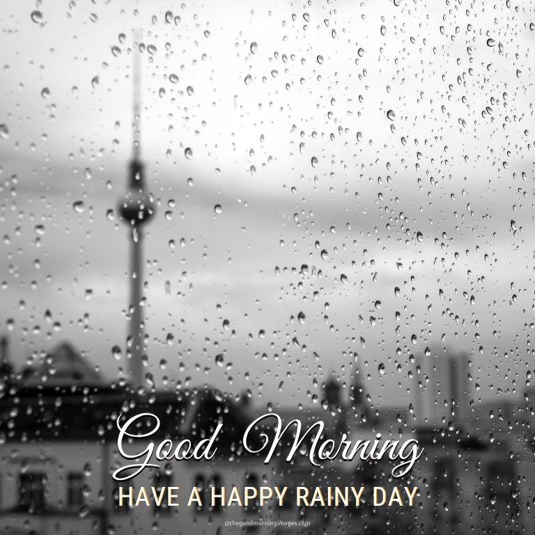 Good Morning Happy Rainy Day Images