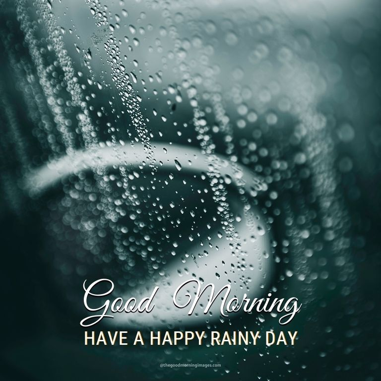 Good Morning Rainy Day Image