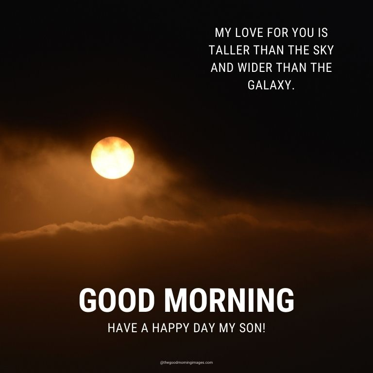 good morning wishes for son