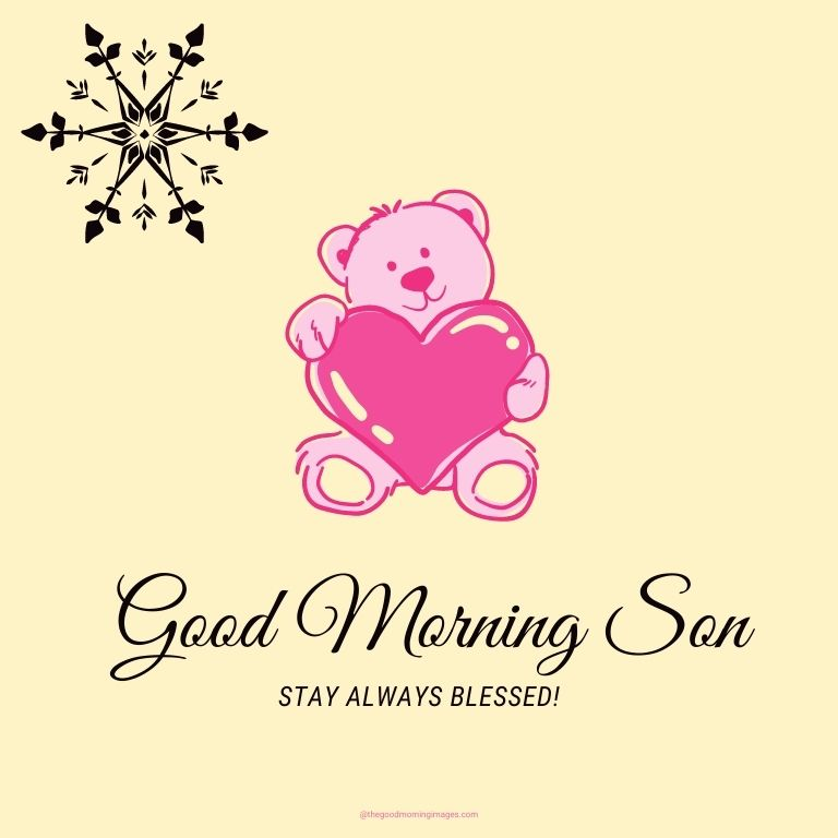 Good Morning son pictures