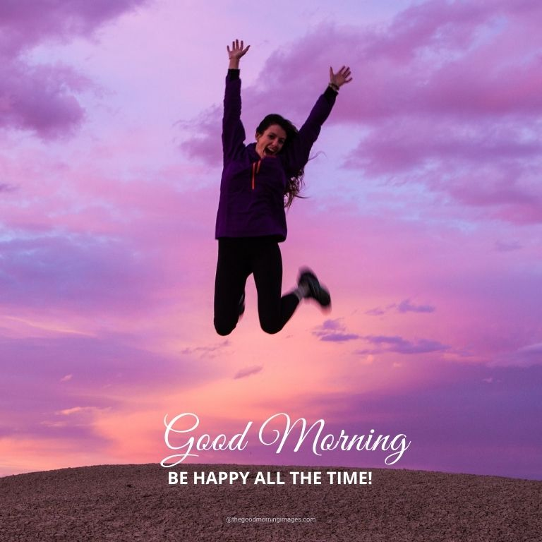 Good Morning Be Happy Images