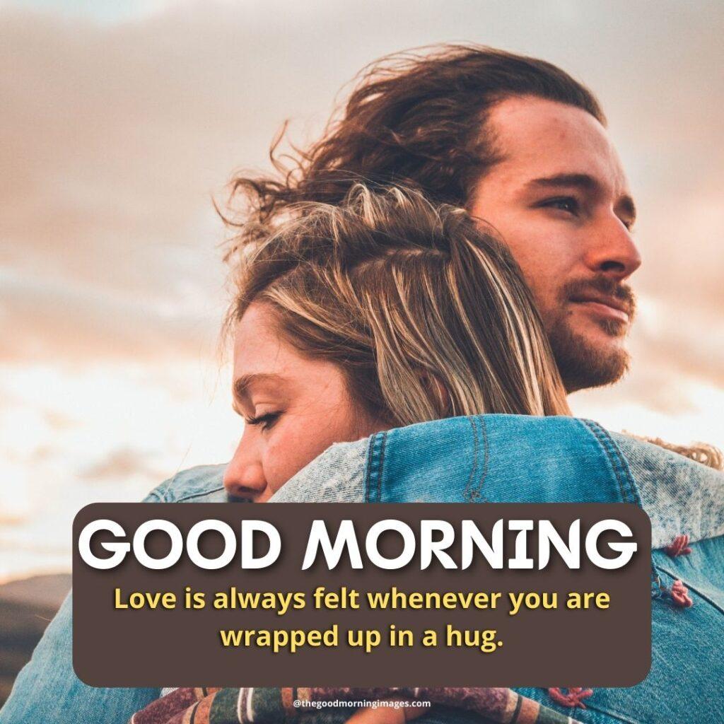 good morning Hug images boyfriend