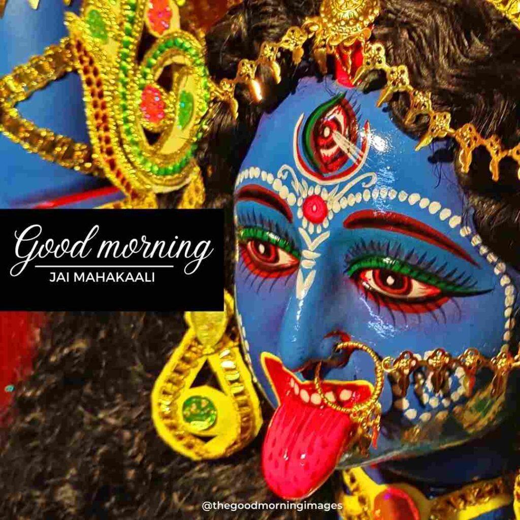 good morning kali maa images