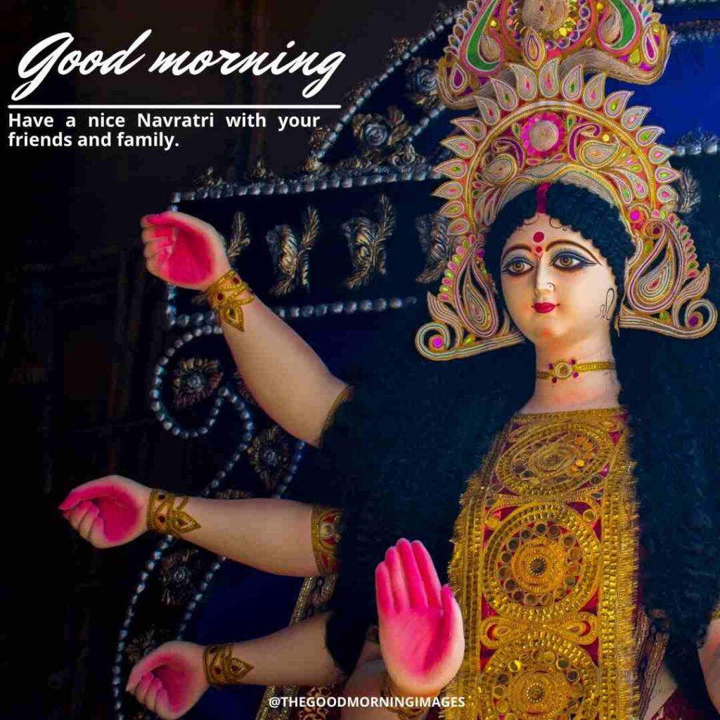 good morning navratri